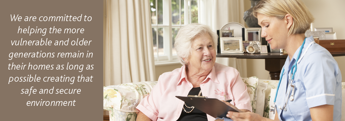 We are committed to helping the older generation stay in their homes longer